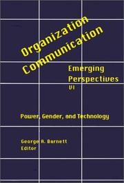 Cover of: Organization-Communication: Emerging Perspectives, Volume 6 | George Barnett