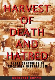 Cover of: Harvest Of Death And Hatred | Guenther Roppel
