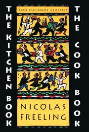 Cover of: Kitchen Book & the Cook Book | Nicolas Freeling