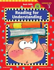 Cover of: Reading for Understanding, Grade 3 (Basic Skills Reading for Understanding) | Paula Corbett