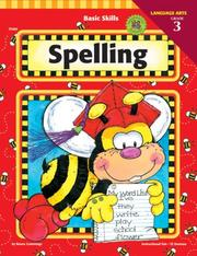 Cover of: Basic Skills Spelling, Grade 3 (Basic Skills) | Renee Cummings