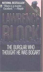 Cover of: The Burglar Who Thought He Was Bogart | Lawrence Block