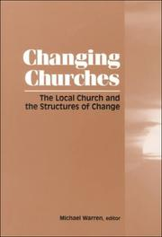 Cover of: Changing Churches | Michael Warren