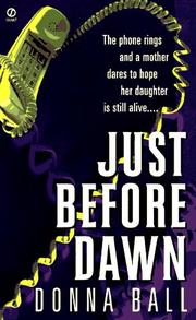 Cover of: Just before Dawn | Donna Ball