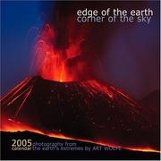 Cover of: Edge of the Earth, Corner of the Sky 2005 Calendar