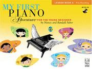 Cover of: My First Piano Adventure, Lesson Book A with CD