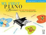 Cover of: My First Piano Adventure, Writing Book A