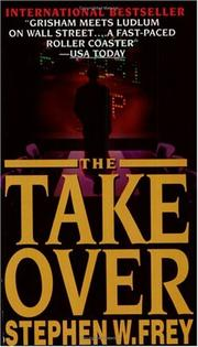 Cover of: Takeover | Stephen W. Frey