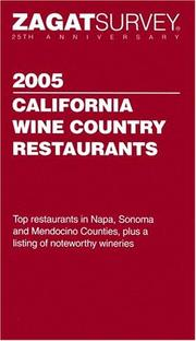 Cover of: Zagatsurvey  2005 California Wine Country Restaurant Guide (Zagatsurvey: California Wine Country Restaurants) |