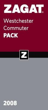 Cover of: Zagat 2008 Westchester Commuter Pack (Zagat Westchester Commuter Pack) | Zagat Survey