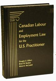 Cover of: Canadian Labour Law, 2nd Edition | Douglas G. Gilbert