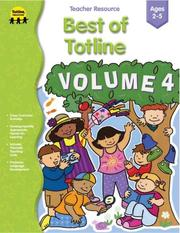 Cover of: The Best of Totline, Volume IV | School Specialty Publishing