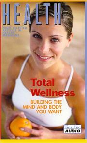 Cover of: Health: Total Wellness | Health Magazine