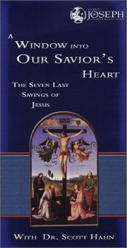 Cover of: A Window into Our Saviour's Heart - The Seven Last Sayings of Jesus