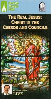 Cover of: The Real Jesus: Christ in the Creeds and Councils