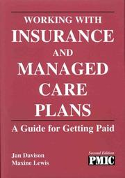 Cover of: Working With Insurance and Managed Care Plans | Jan Davison