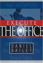 Cover of: Execute the Office | Daniel Bailey