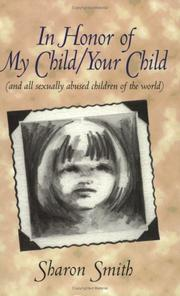 Cover of: In Honor of My Child/Your Child (and all sexually abused children of the world)