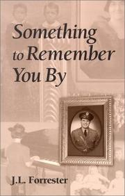 Cover of: Something to Remember You by | J. L. Forrester