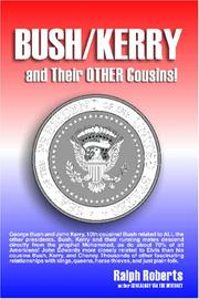 Cover of: Bush/Kerry and Their OTHER Cousins!