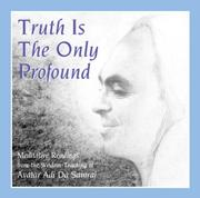 Cover of: Truth Is the Only Profound | Ray Lynch