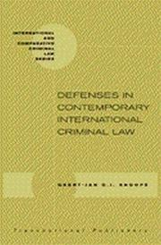 Cover of: Defenses in Contemporary International Criminal Law (International & Comparative Criminal Law Series) by Geert-Jan Alexander Knoops