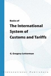Cover of: Basics of the International System of Customs and Tariffs (The Basics of International Law)