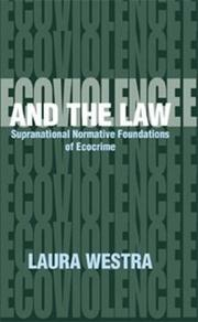 Cover of: Ecoviolence and the Law