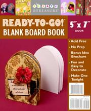 Cover of: Ready to Go Blank Board Book Door (Create & Treasure (C&T Publishing)) | Various Authors