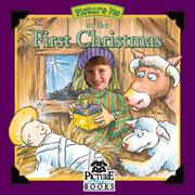 Cover of: Picture Me at the First Christmas (Inspirational Picture Me Ser)