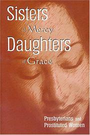 Sisters of Mercy, Daughters of Grace by