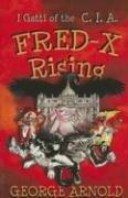 Cover of: Fred-X Rising: I Gatti of the CIA | George Arnold