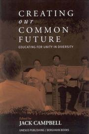 Cover of: Creating Our Common Future | Jack Campbell