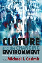 Culture and the Changing Environment by Michael J. Casimir