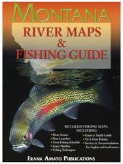 Cover of: Montana River Maps & Fishing Guide