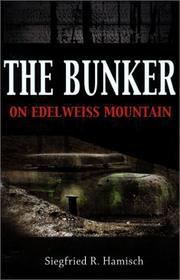 Cover of: The Bunker on Edelweiss Mountain