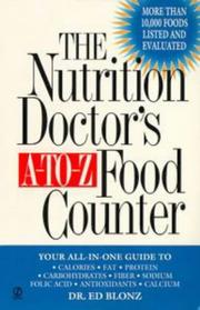 Cover of: The nutrition doctor's a-to-z food counter