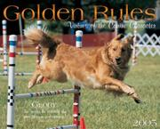 Cover of: Golden Rules 2005 Calendar |