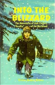 Into the blizzard: the adventures of Jack Zachary