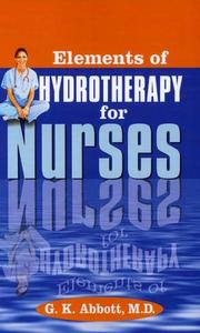 Cover of: Elements of hydrotherapy for nurses