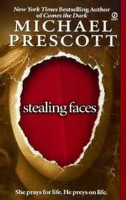 Cover of: Stealing Faces | Michael Prescott