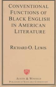 Cover of: Conventional Functions of Black English in American Literature | Richard O. Lewis