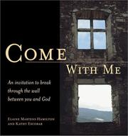 COME WITH ME by Elaine Martens Hamilton, Kathy Escobar