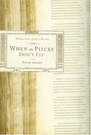 Cover of: WHEN THE PIECES DON'T FIT