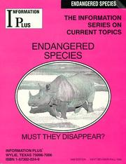 Cover of: Endangered Species - Must They Disappear? (The Information Series on Current Topics)