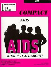 Cover of: AIDS - What Is It all About? | Information Plus