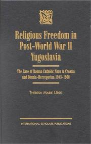 Cover of: Religious freedom in post-World War II Yugoslavia