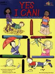 Cover of: Yes, I Can! Interdisciplinary Activities That Promote Success | Amy Baad; Christina Cooper; Floretta Latham