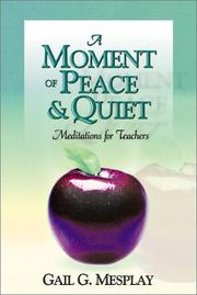 Cover of: A Moment of Peace & Quiet