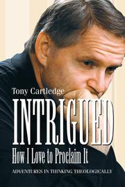 Cover of: Intrigued, How I Love to Proclaim It